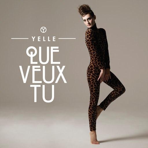 Yelle альбом Que Veux-Tu (Radio Edit)