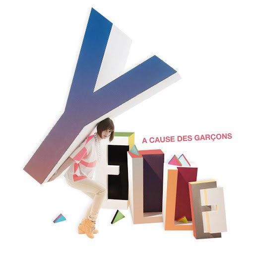 Yelle альбом A Cause Des Garçons