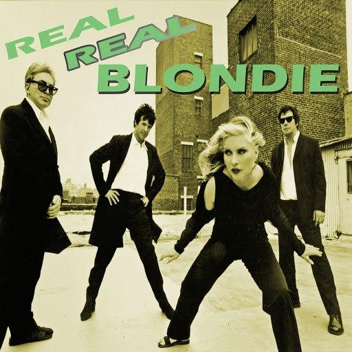 Blondie альбом Real Real Blondie (Live)