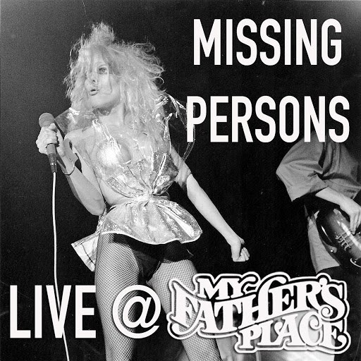 Missing Persons альбом Live at My Father's Place