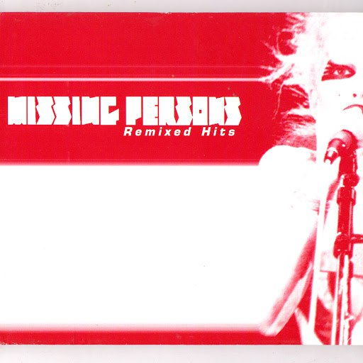 Missing Persons альбом Missing Persons Remixed Hits