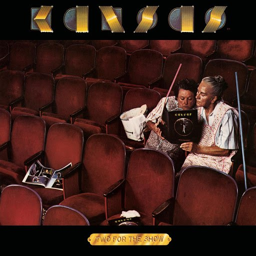 Kansas альбом Two For The Show (30th Anniversary Edition)