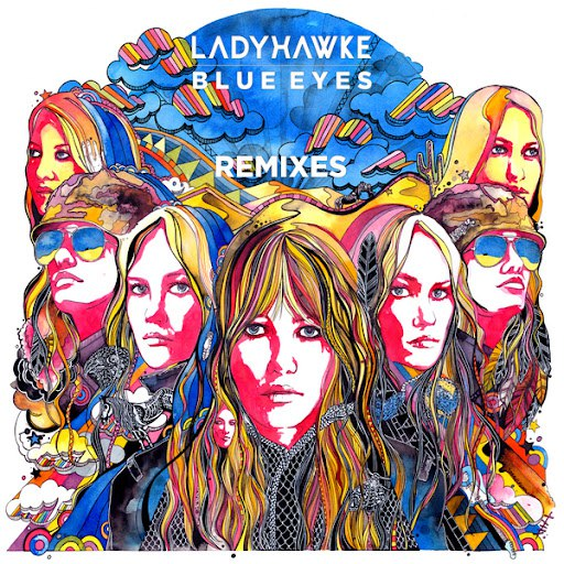 ladyhawke альбом Blue Eyes (Remixes)