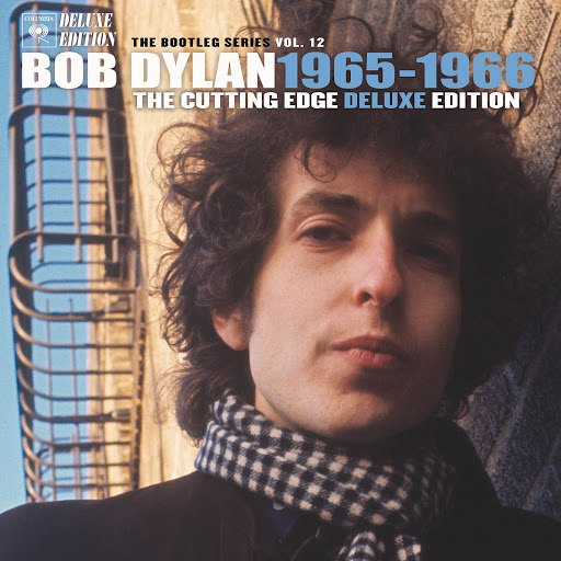 Bob Dylan альбом The Cutting Edge 1965-1966: The Bootleg Series, Vol.12 (Deluxe Edition)