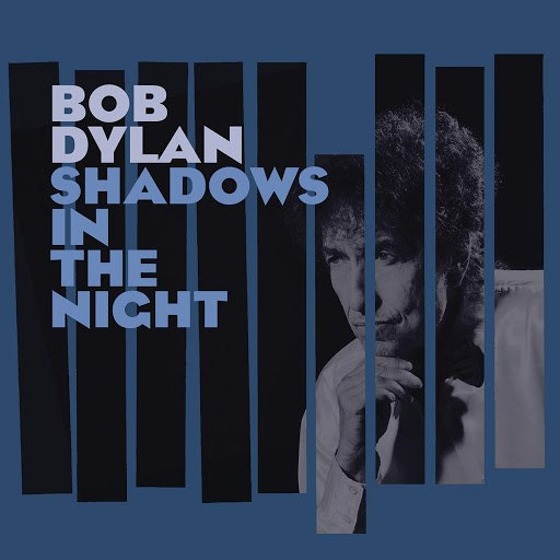 Bob Dylan альбом Shadows in the Night