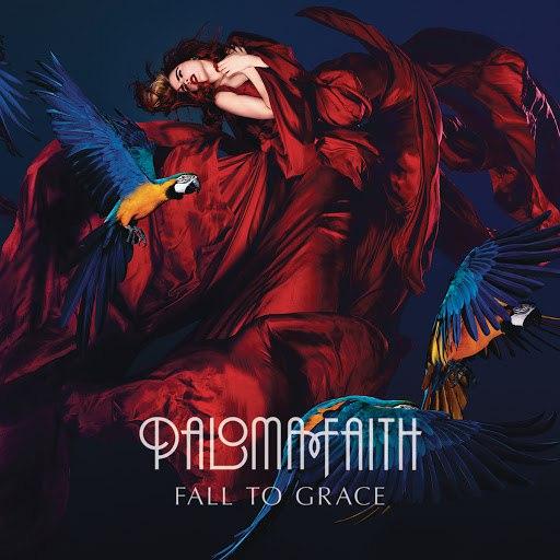 paloma faith альбом Fall To Grace