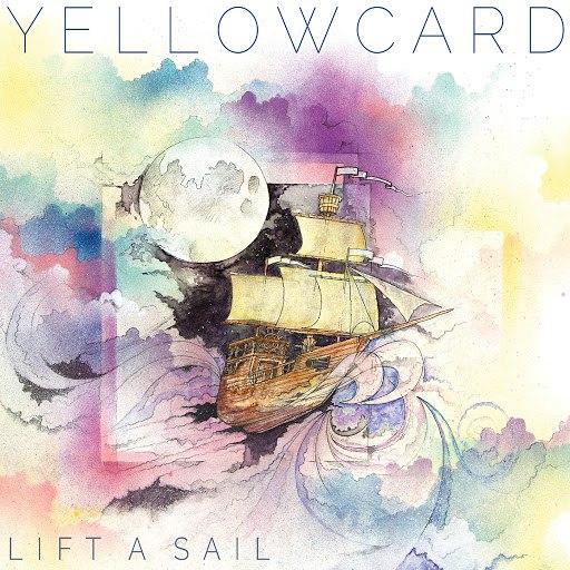 Yellowcard альбом Lift a Sail
