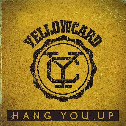 Yellowcard альбом Hang You Up