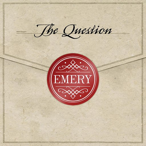Emery альбом The Question