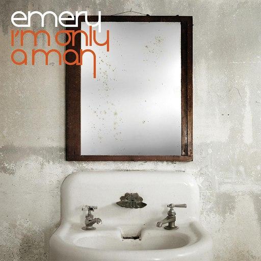 Emery альбом I'm Only A Man
