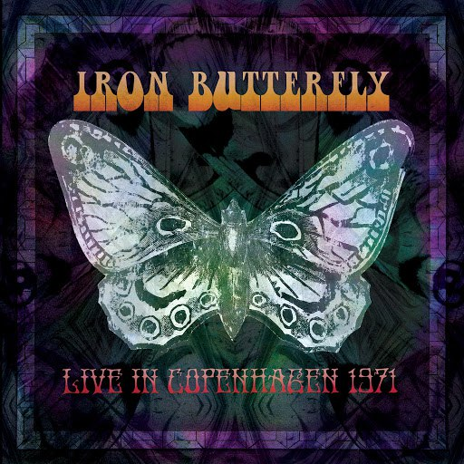 Iron Butterfly альбом Live in Copenhagen