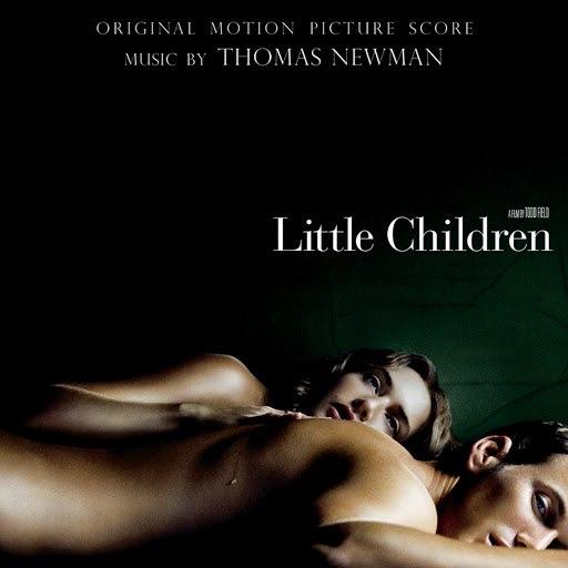 Thomas Newman альбом Little Children (Original Motion Picture Score)