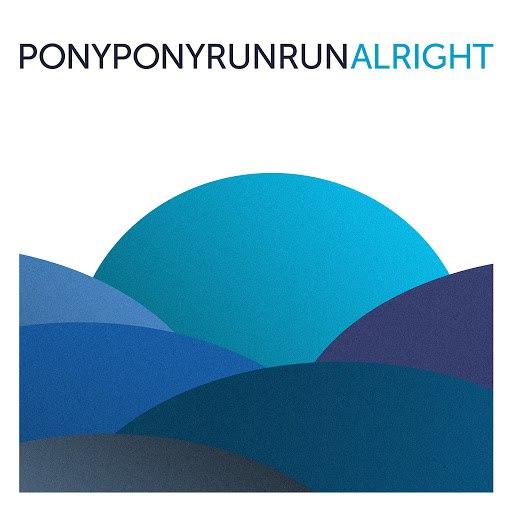 Pony Pony Run Run альбом Alright