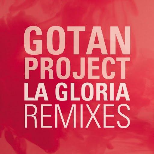 Gotan Project альбом La Gloria (Remixes)