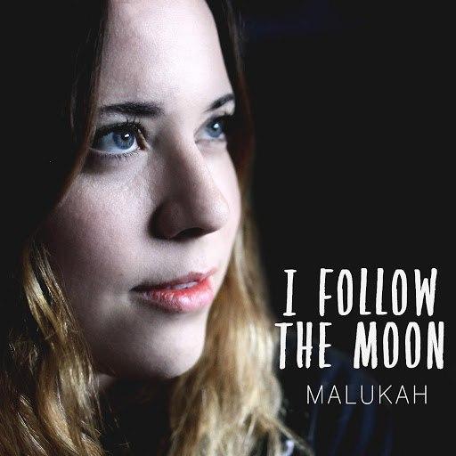 Malukah альбом I Follow the Moon