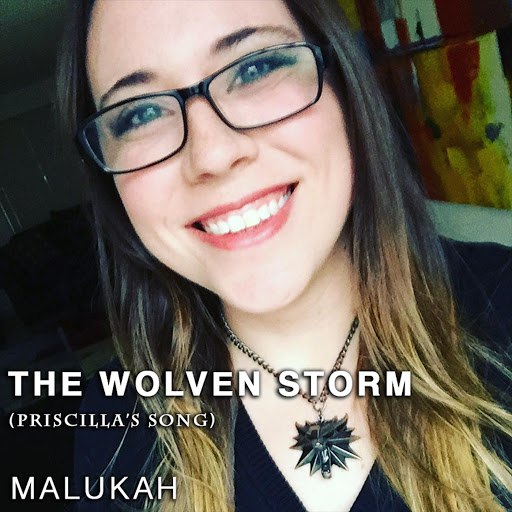 Malukah альбом The Wolven Storm (Priscilla's Song)