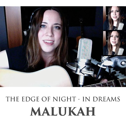 Malukah альбом The Edge of Night / In Dreams