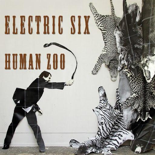 Electric Six альбом Human Zoo