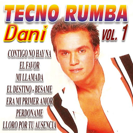 Dani альбом Tecno Rumba