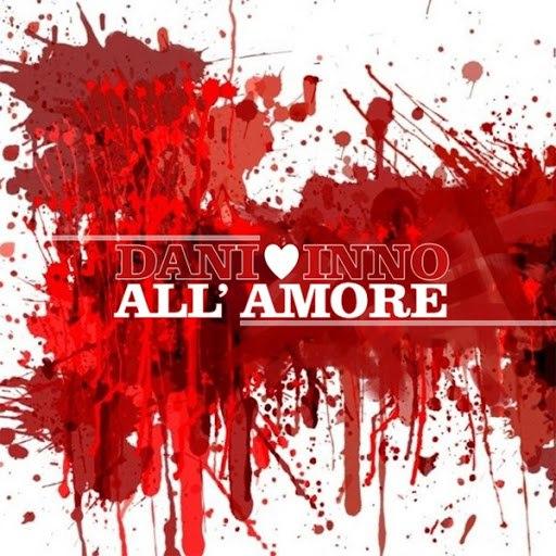 Dani альбом Inno all'amore