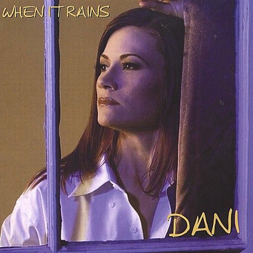 Dani альбом When It Rains