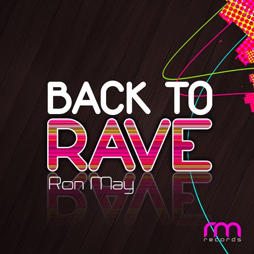 Ron May альбом Back to Rave