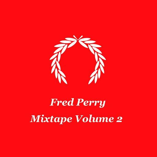 Fred Perry альбом Mixtape Volume 2
