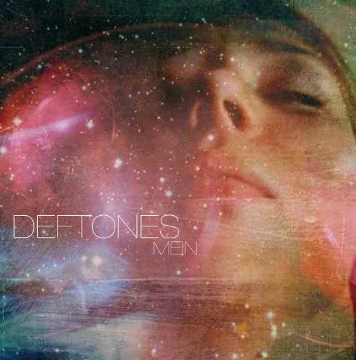 Deftones альбом Mein