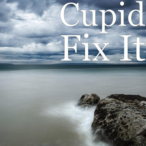 Альбом Cupid Fix It