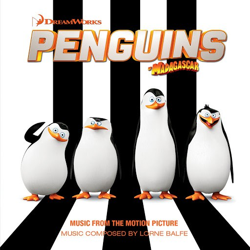 Lorne Balfe альбом Penguins Of Madagascar (Music From The Motion Picture)