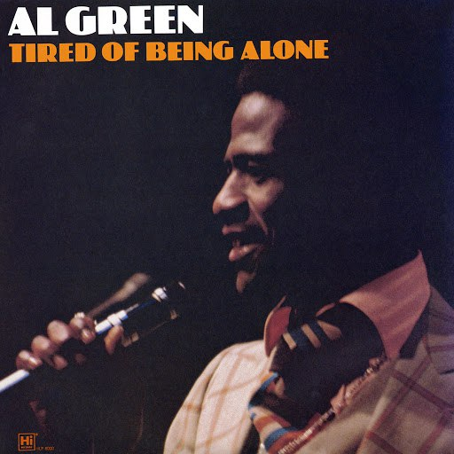 Al Green альбом Tired of Being Alone