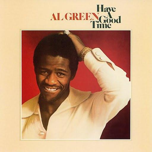 Al Green альбом Have A Good Time