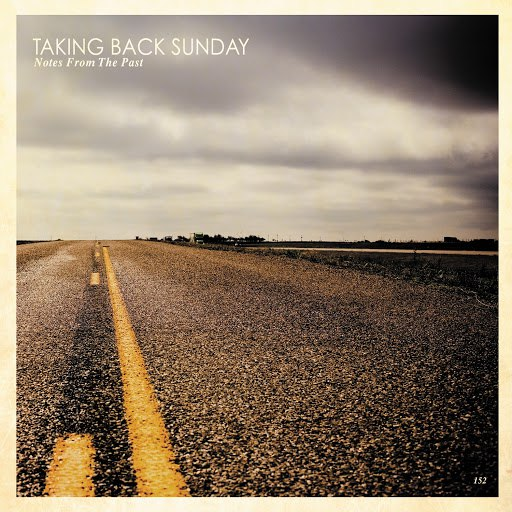 Taking Back Sunday альбом Notes From The Past