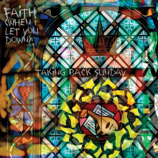 Taking Back Sunday альбом Faith (When I Let You Down)