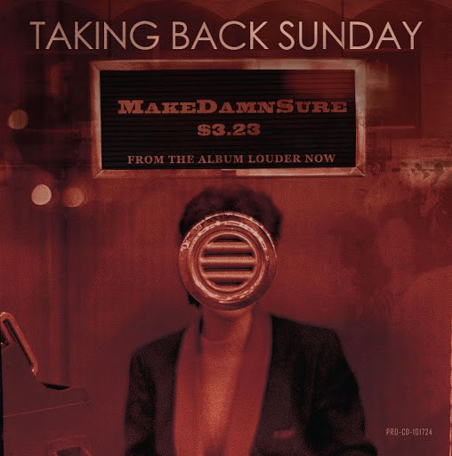 Taking Back Sunday альбом MakeDamnSure (Int'l 3-Track Maxi)