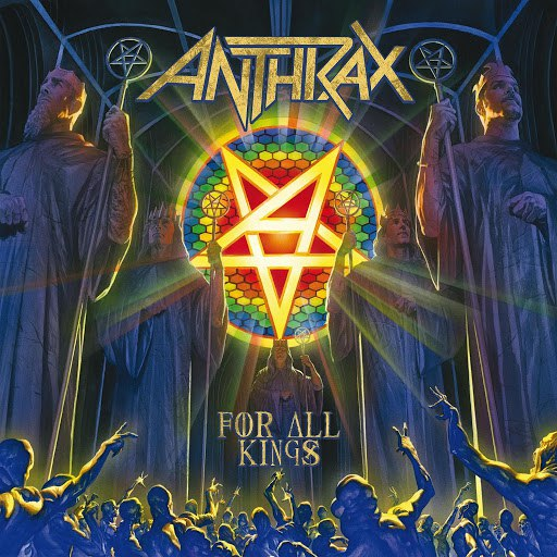 Anthrax альбом For All Kings