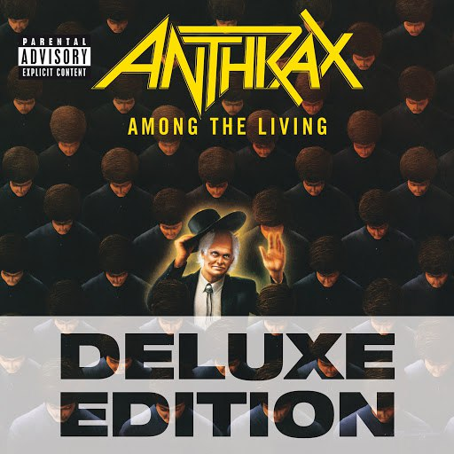 Anthrax альбом Among The Living (Deluxe Edition)
