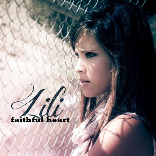 Lili альбом Faithful Heart
