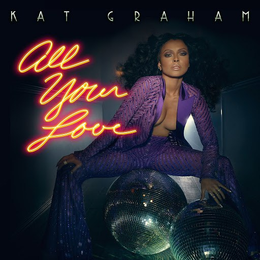 Kat Graham альбом All Your Love