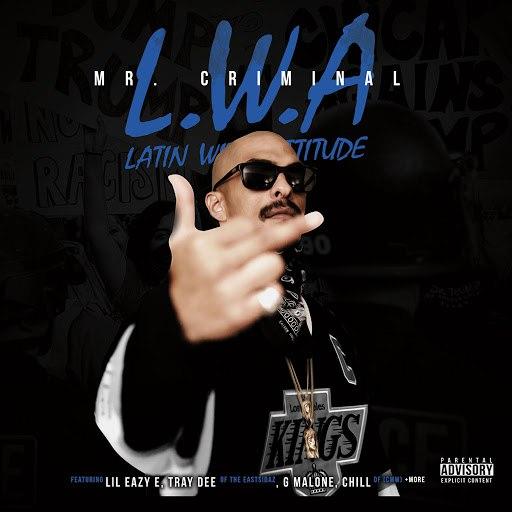 Mr. Criminal альбом L.W.A: Latin with Attitude
