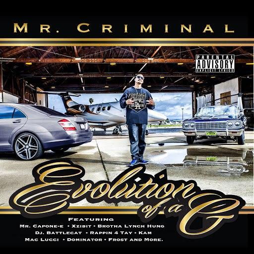 Mr. Criminal альбом Evolution of a G