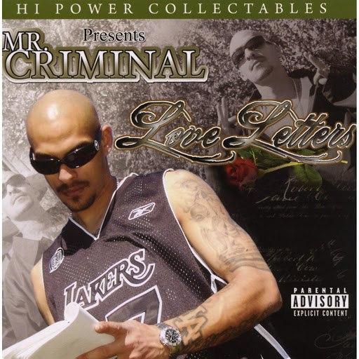 Mr. Criminal альбом Hi Power Collectables Presents: Mr. Criminal - Love Letters