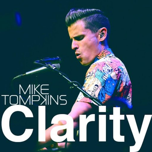 Mike Tompkins альбом Clarity