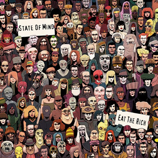 State Of Mind альбом Eat the Rich