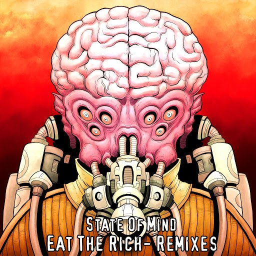 State Of Mind альбом Eat the Rich - Remixes