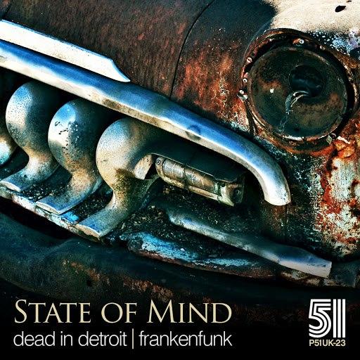 State Of Mind альбом Dead in Detroit / Frankenfunk