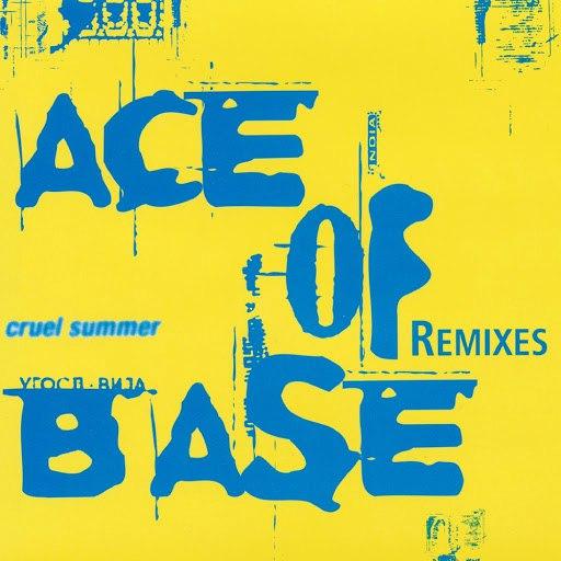 Ace of Base альбом Cruel Summer (The Remixes)