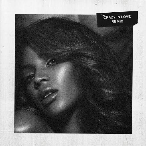 Beyoncé альбом Crazy In Love (Remix)