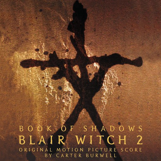 Carter Burwell альбом Blair Witch 2 - Book of Shadows