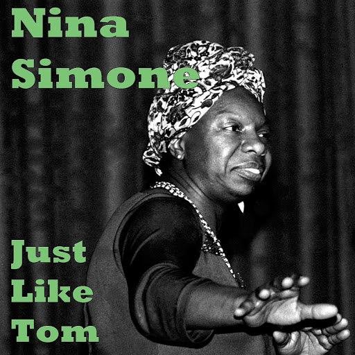 Nina Simone альбом Just Like Tom